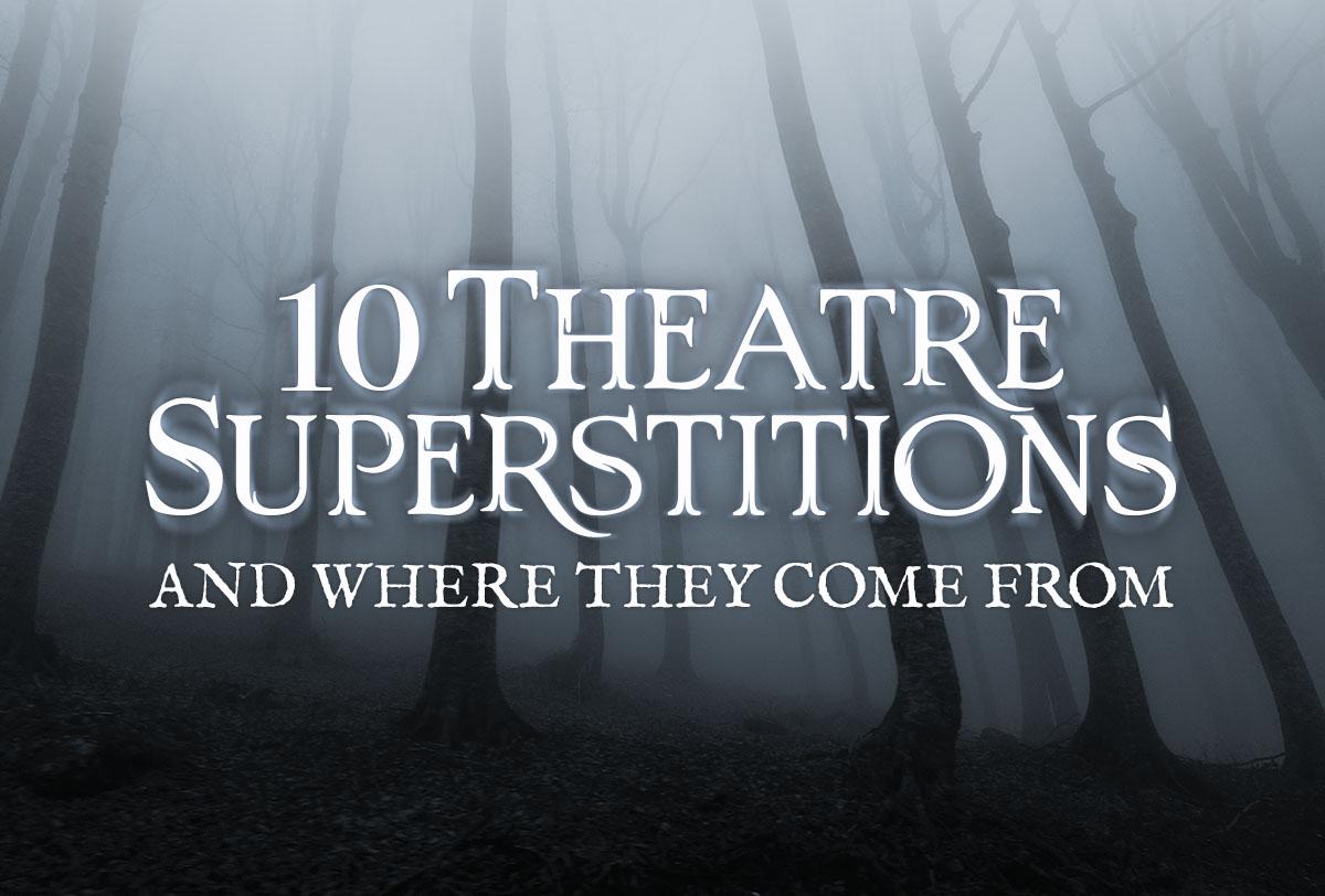 10-theatre-superstitions_Metadata