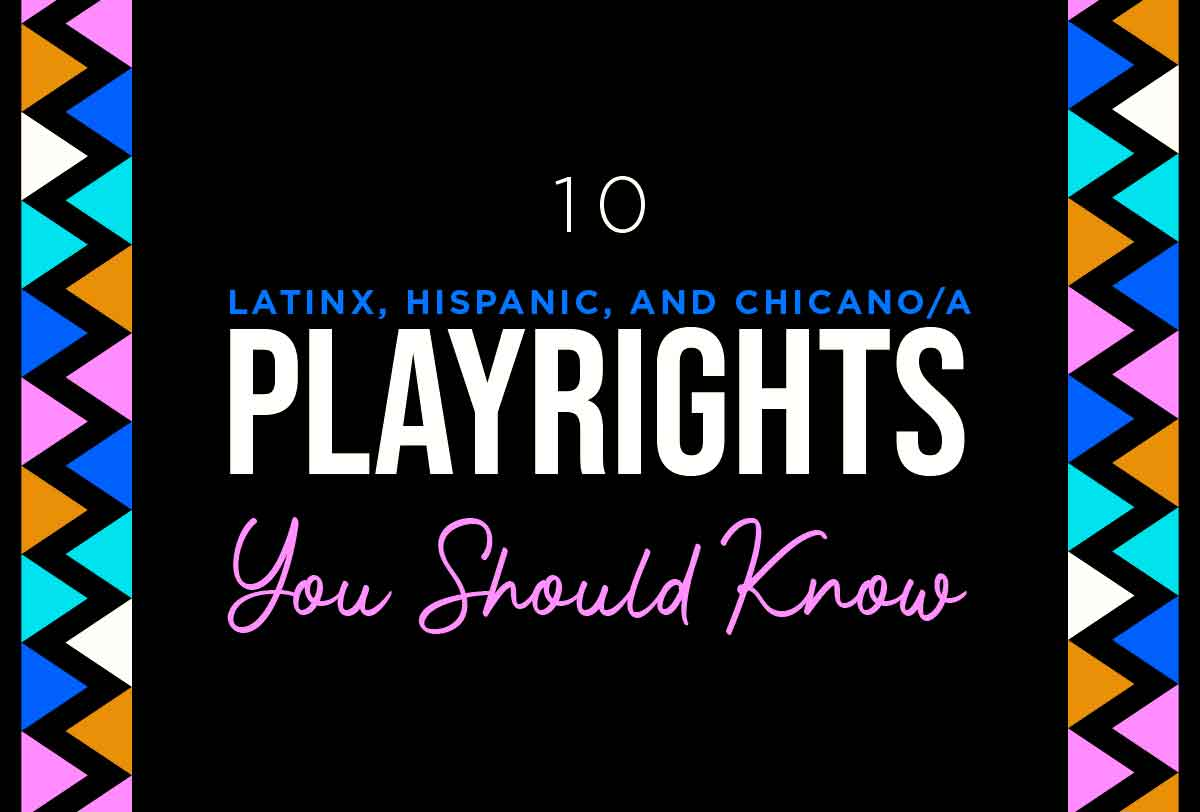 10-Latinx_-Hispanic_-and-Chicano_a-Playwrights-You-Should-Know_Metadata