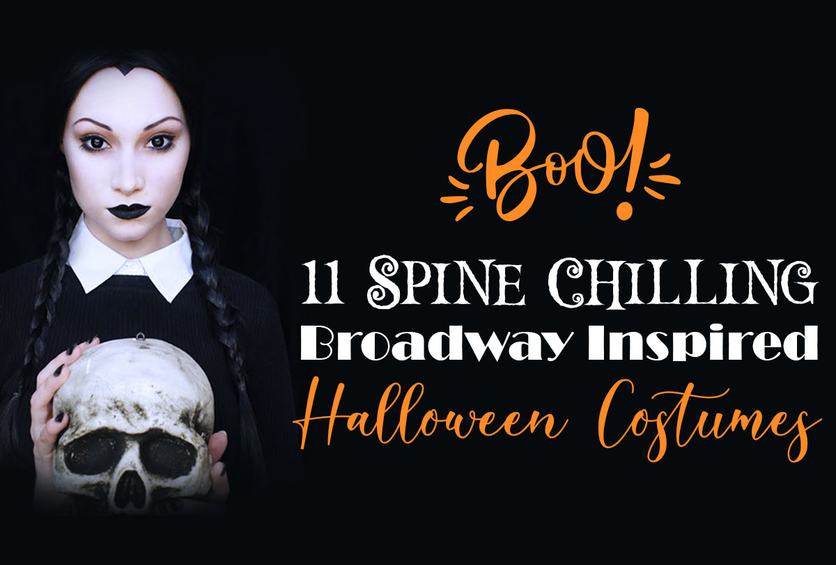 11-spine-chilling-broadway-halloween-costumes_Metadata