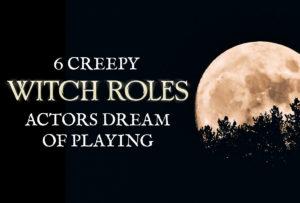 6-creepy-witch-roles_Metadata