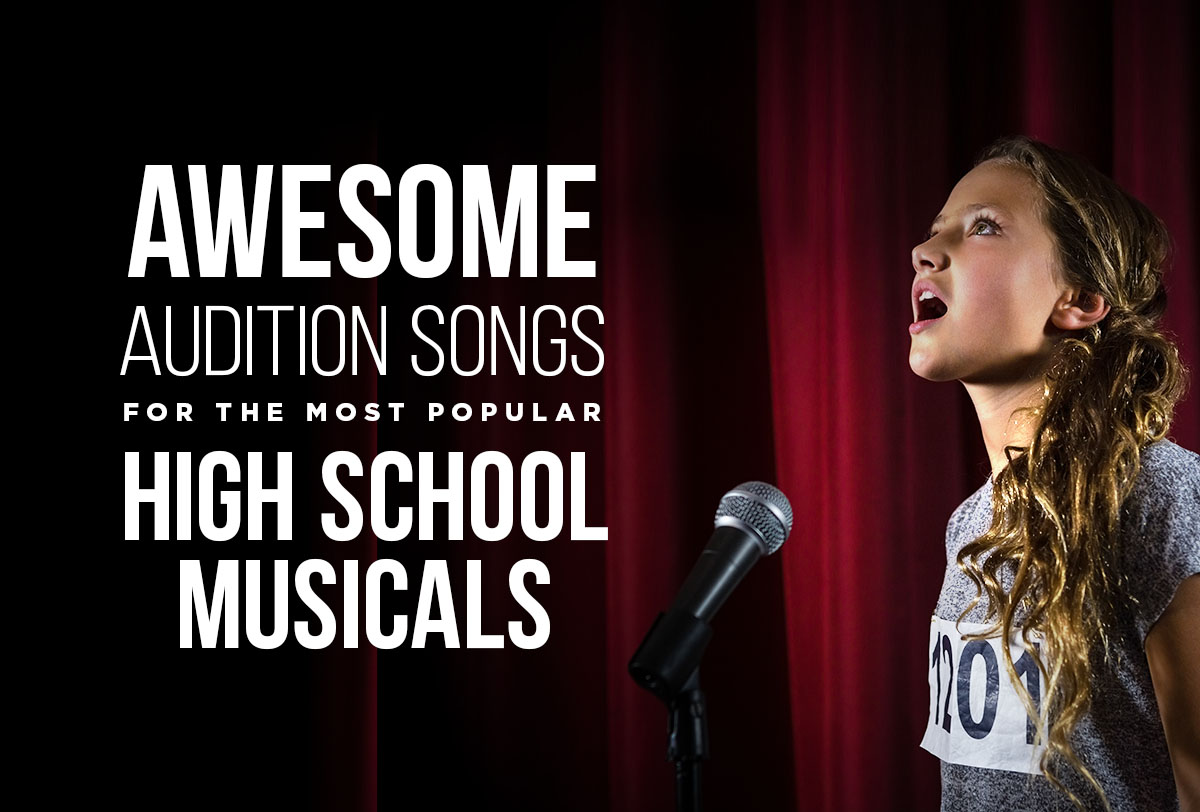 Awesome-Audition-Songs-Popular-High-School-Musicals_Metadata