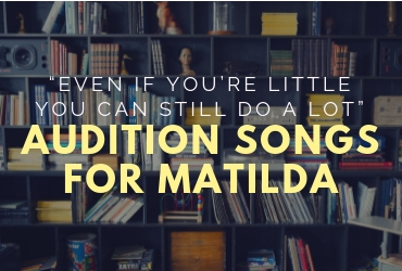 Audition Songs For Matilda (1)