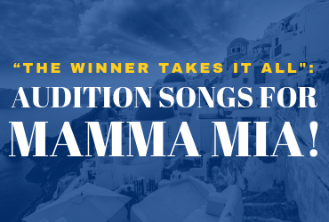 AUDITION SONGS FOR MAMA MIA
