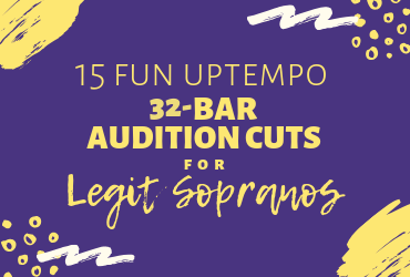 15 Fun Uptempo 32-Bar Audition Cuts for Legit Sopranos