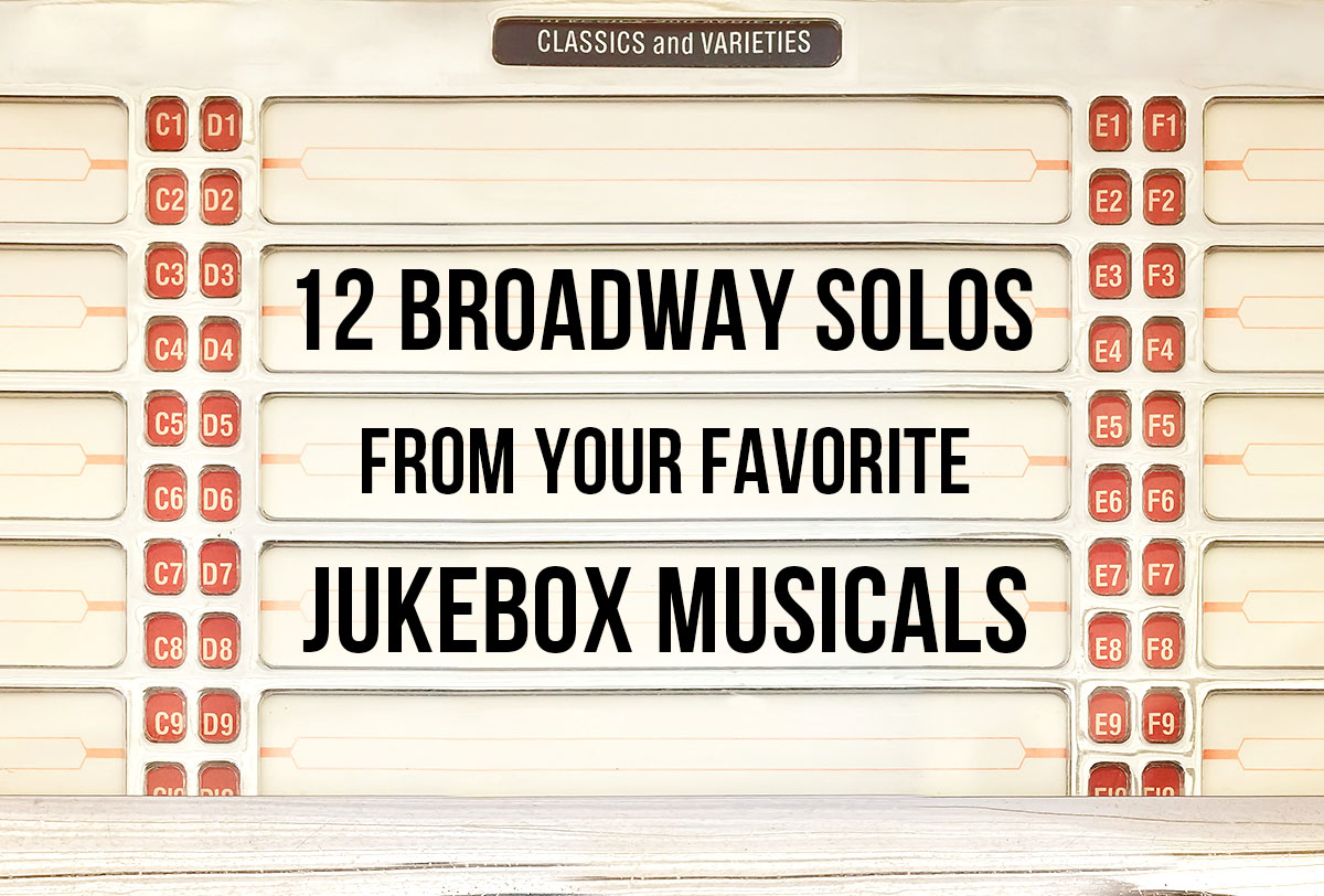12-Broadway-Solos-From-Favorite-Jukebox-Musical_Metadata