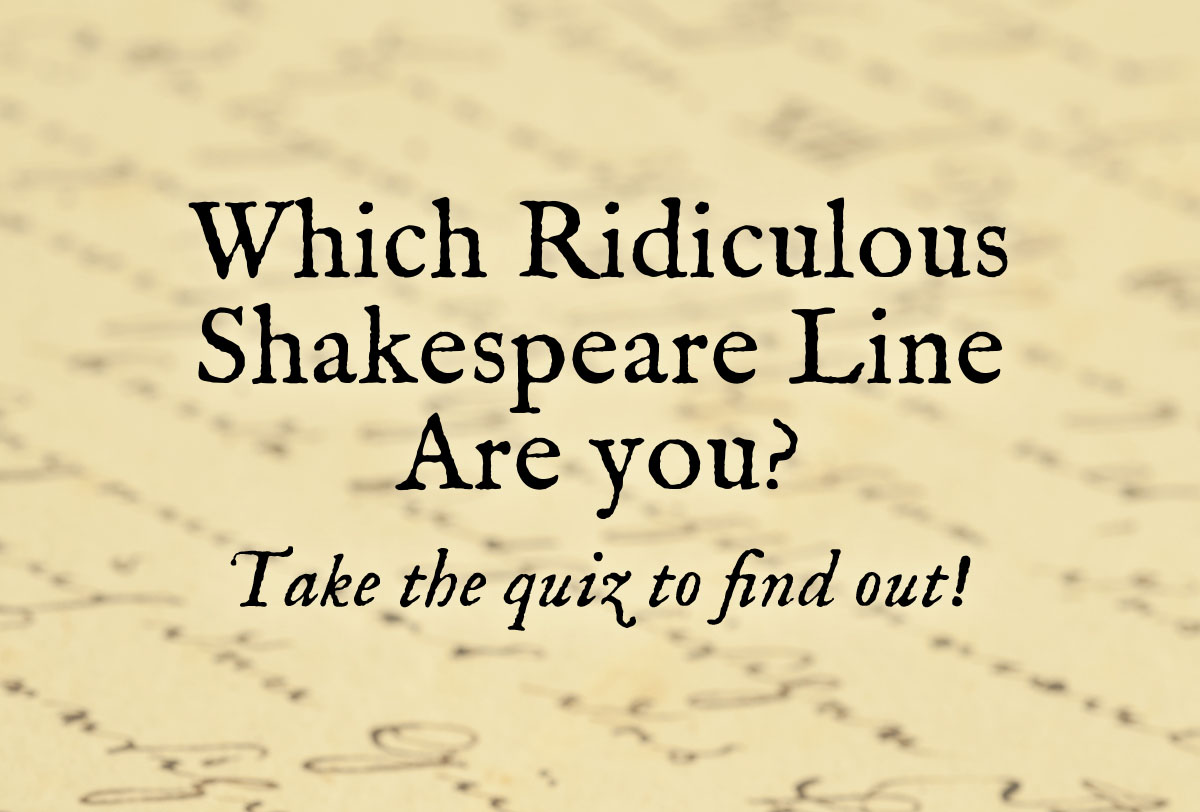 Which-Ridiculous-Shakespeare-Quote-Are-You_Metadata