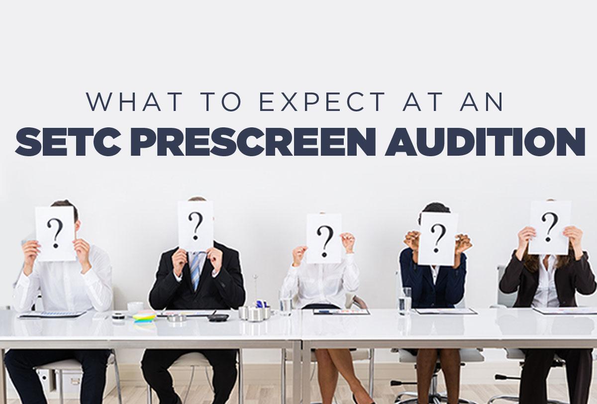 what-to-expect-setc-prescreen-audition_Metadata