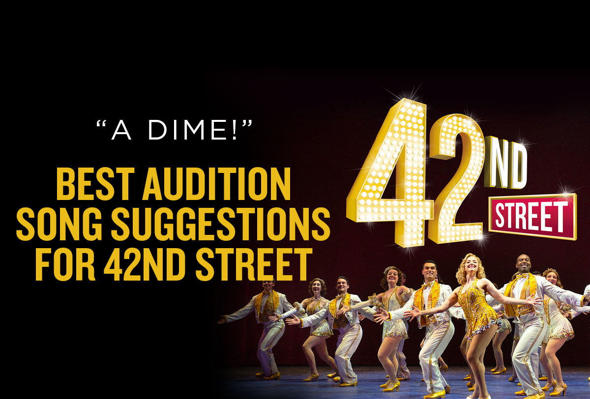best-audition-songs-for-42nd-street_Metadata