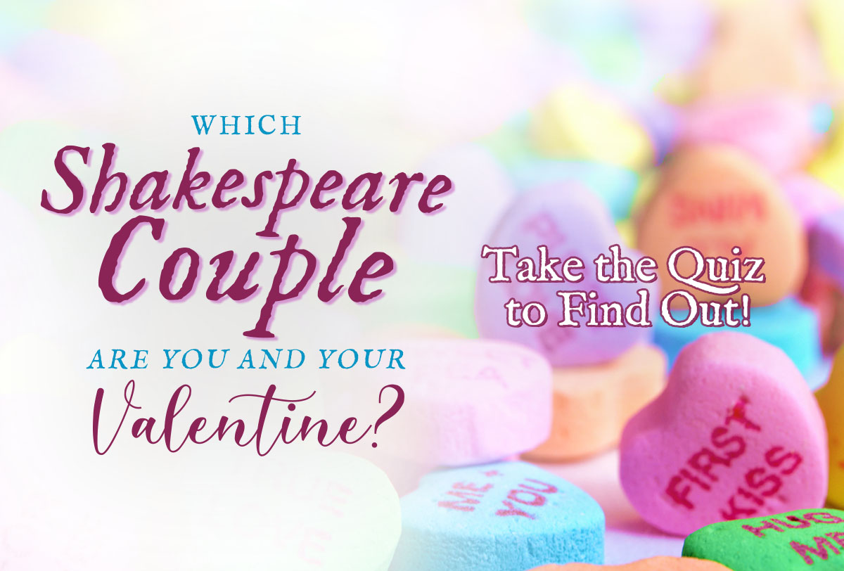 Which shakespeare couple are you and your valentine_Metadata