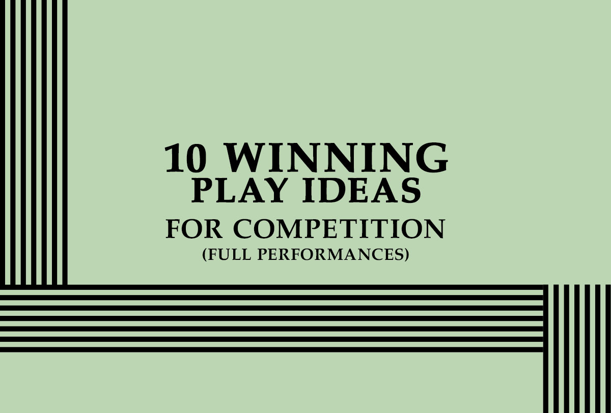 10 Winning Play Ideas for Competition (Full Performances)__Metadata