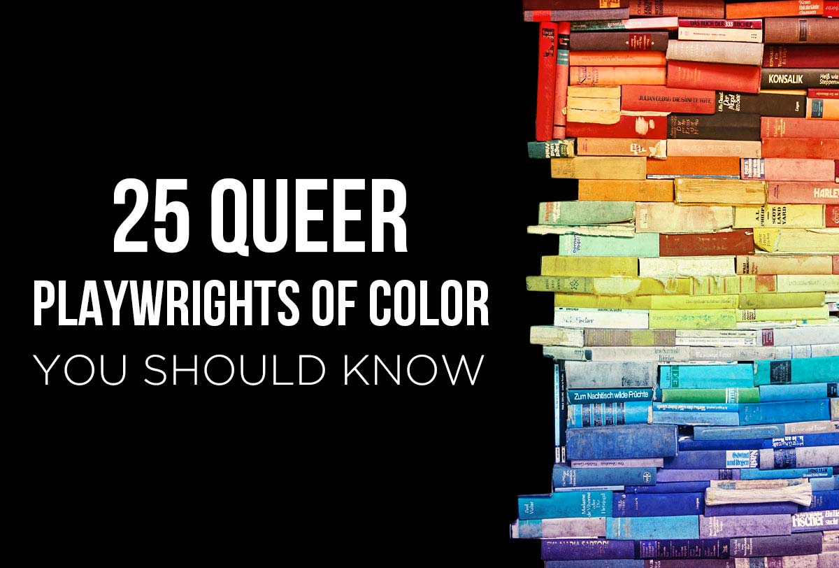 25-queer-playwrights-of-color_Metadata