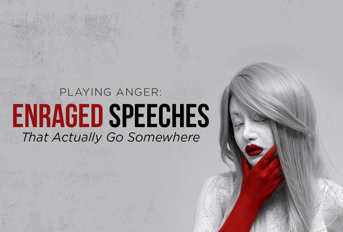 Playing-Anger--Enraged-Speeches-That-Actually-Go-Somewhere_Metadata