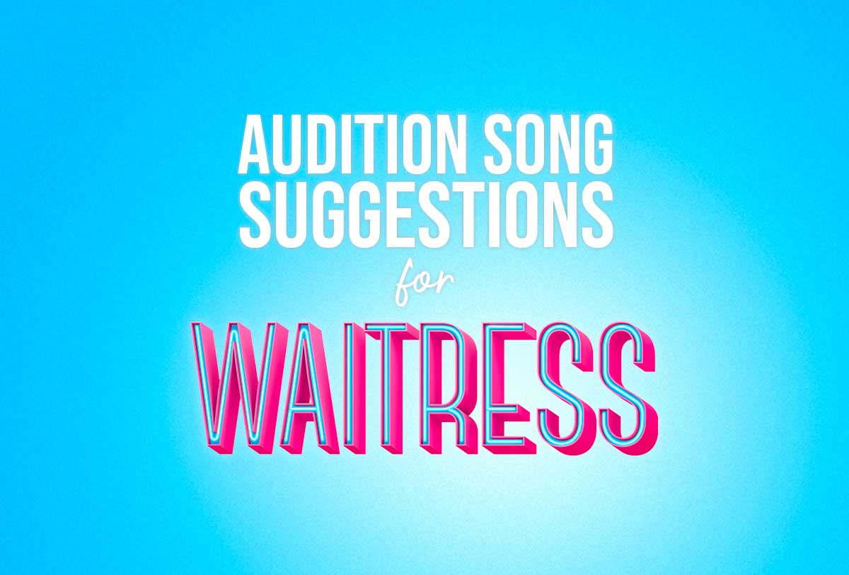 Audition-Song-Suggestions-for-Waitress--by-Character_Metadata