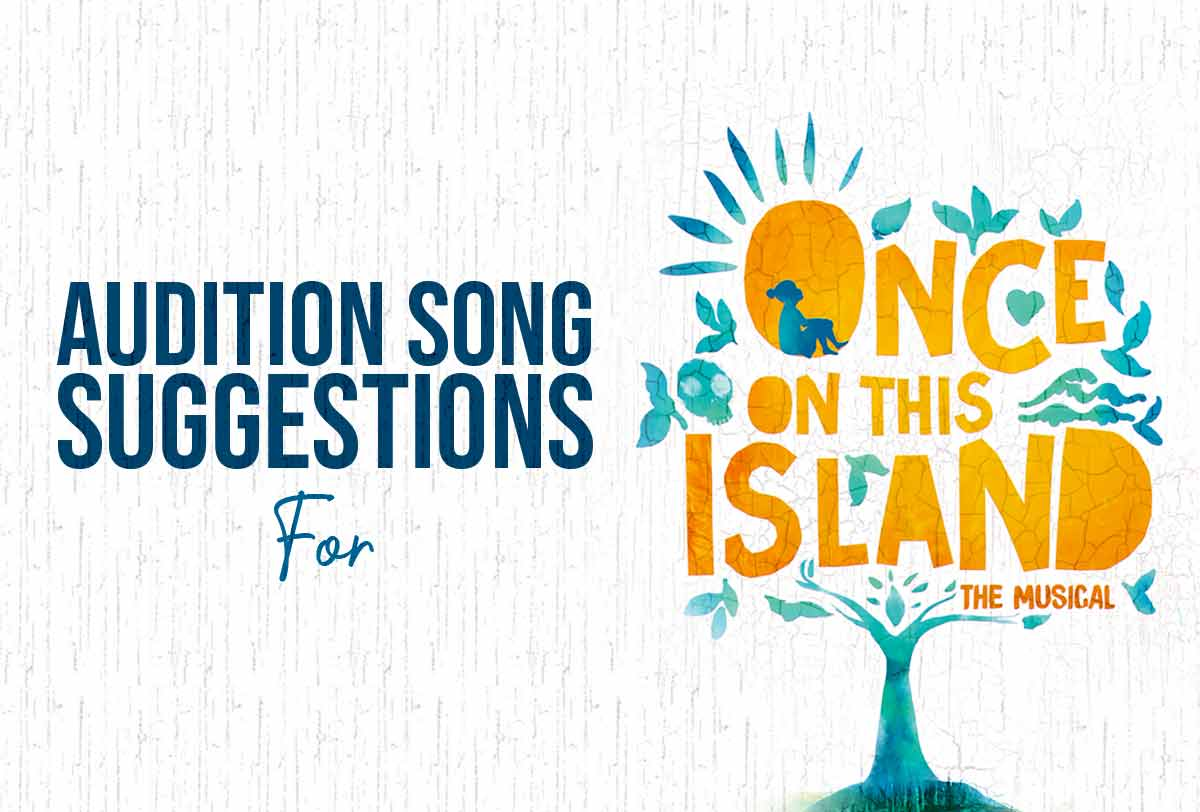 Audition-Song-Suggestions-for-Once-On-This-Island---by-Character_Metadata